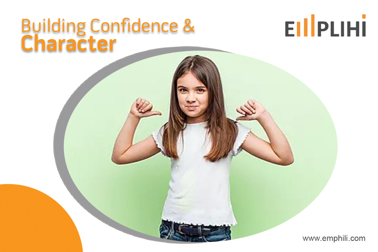 Building Confidence & Character by EMPLIHI